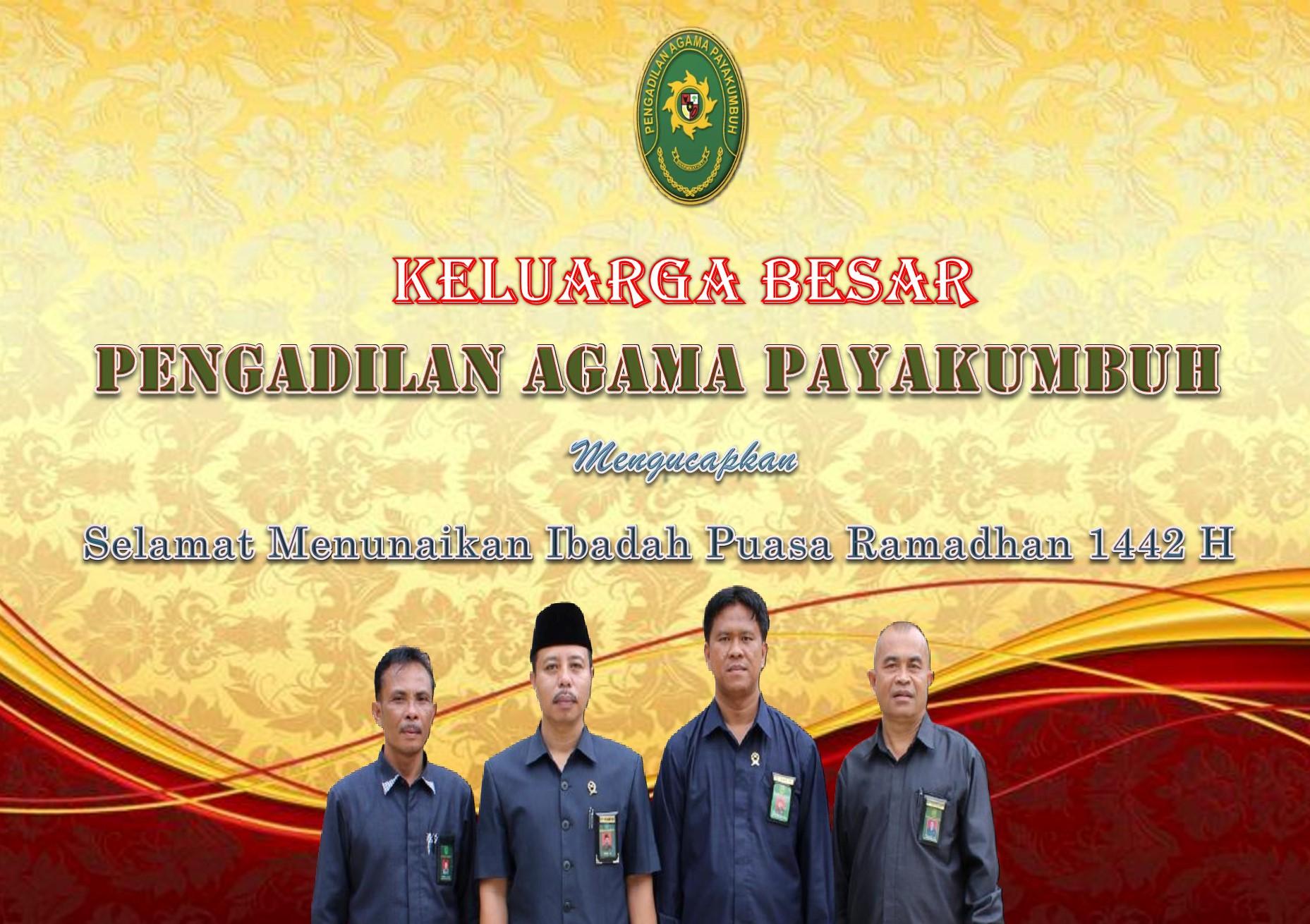 Keluarga Besar Pengadilan Agama Payakumbuh Mengucapkan Selamat Melaksanakan Ibadah Puasa 1442 H